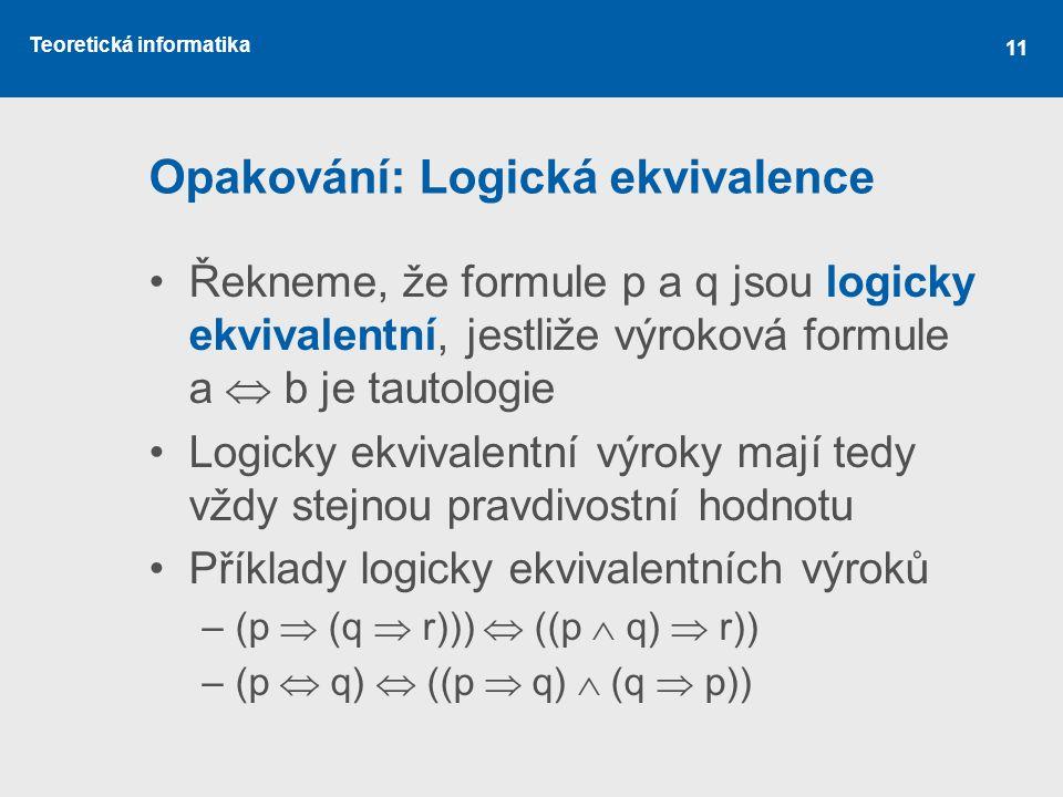 Opakování: Logická ekvivalence