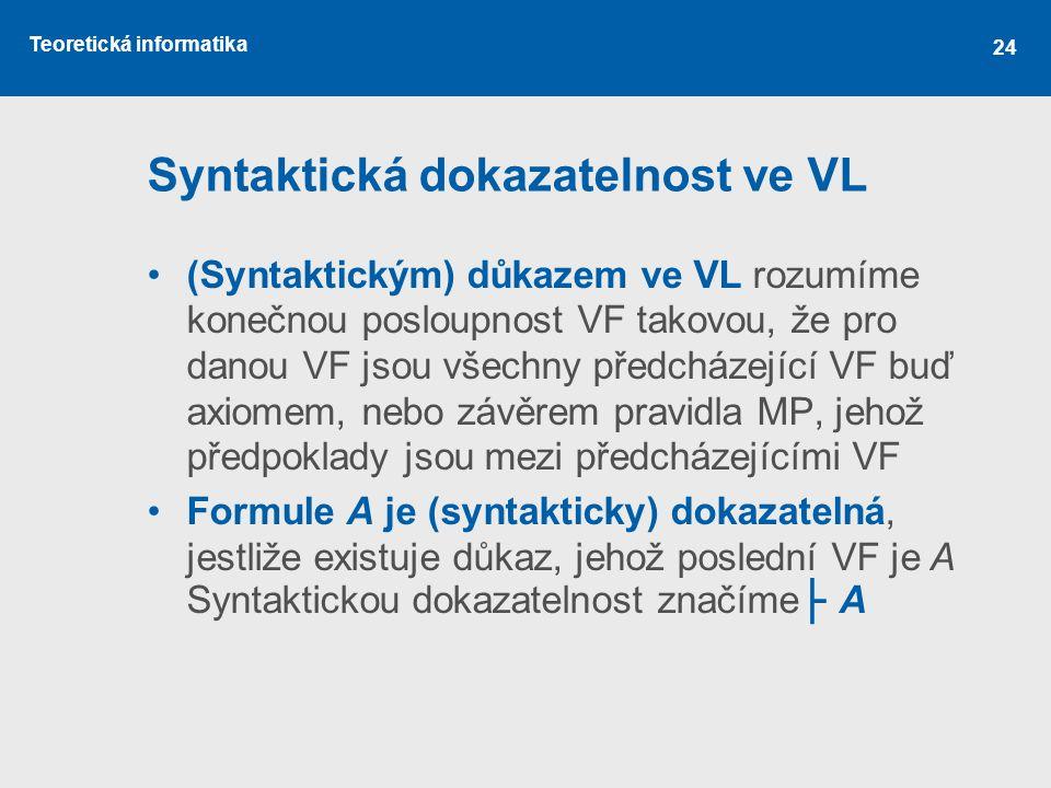 Syntaktická dokazatelnost ve VL