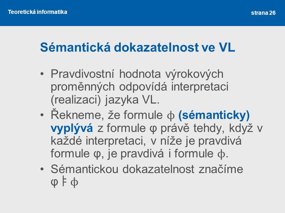 Sémantická dokazatelnost ve VL