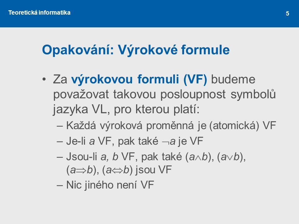 Opakování: Výrokové formule