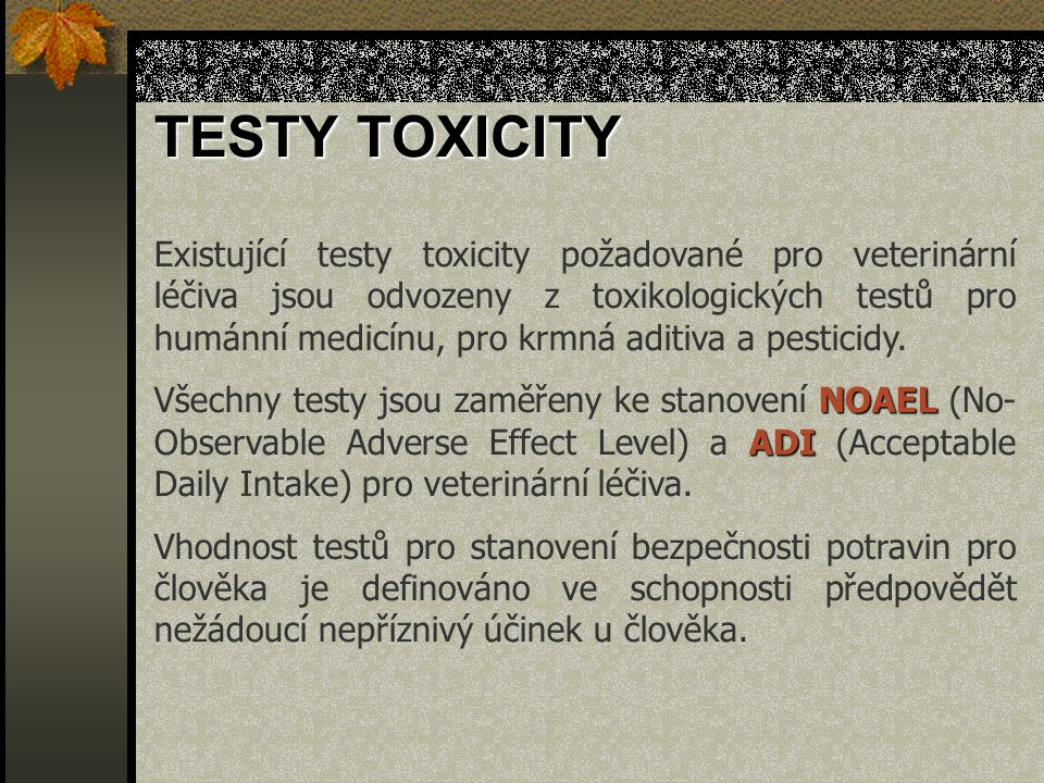 TESTY TOXICITY