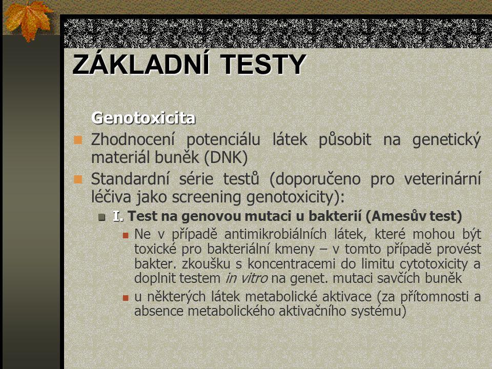 ZÁKLADNÍ TESTY Genotoxicita