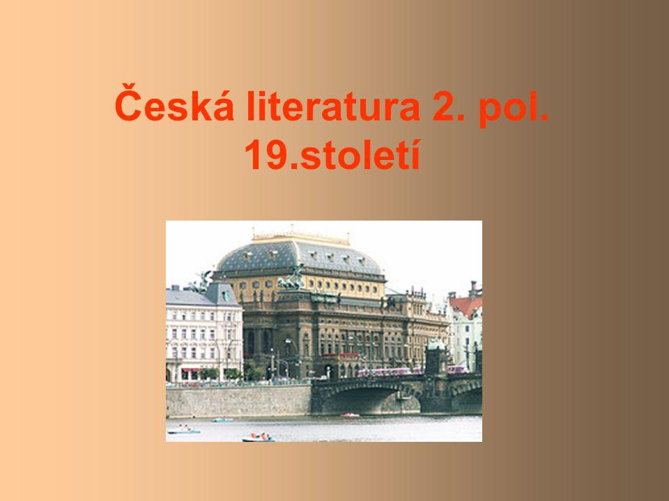 Česká literatura 2. pol. 19.století