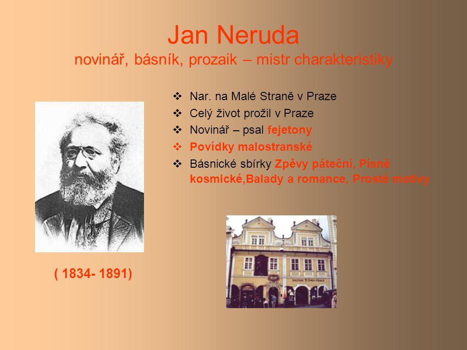 Jan Neruda novinář, básník, prozaik – mistr charakteristiky