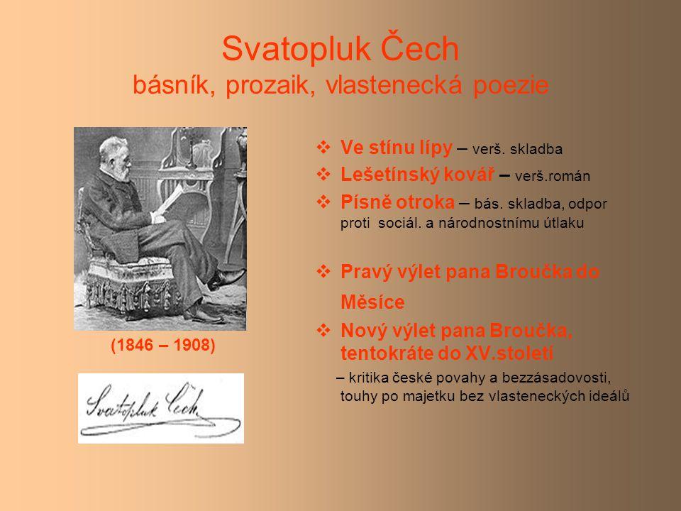 Svatopluk Čech básník, prozaik, vlastenecká poezie