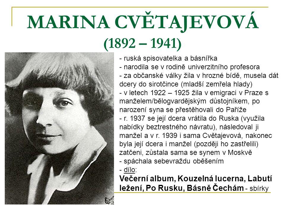 MARINA CVĚTAJEVOVÁ (1892 – 1941)