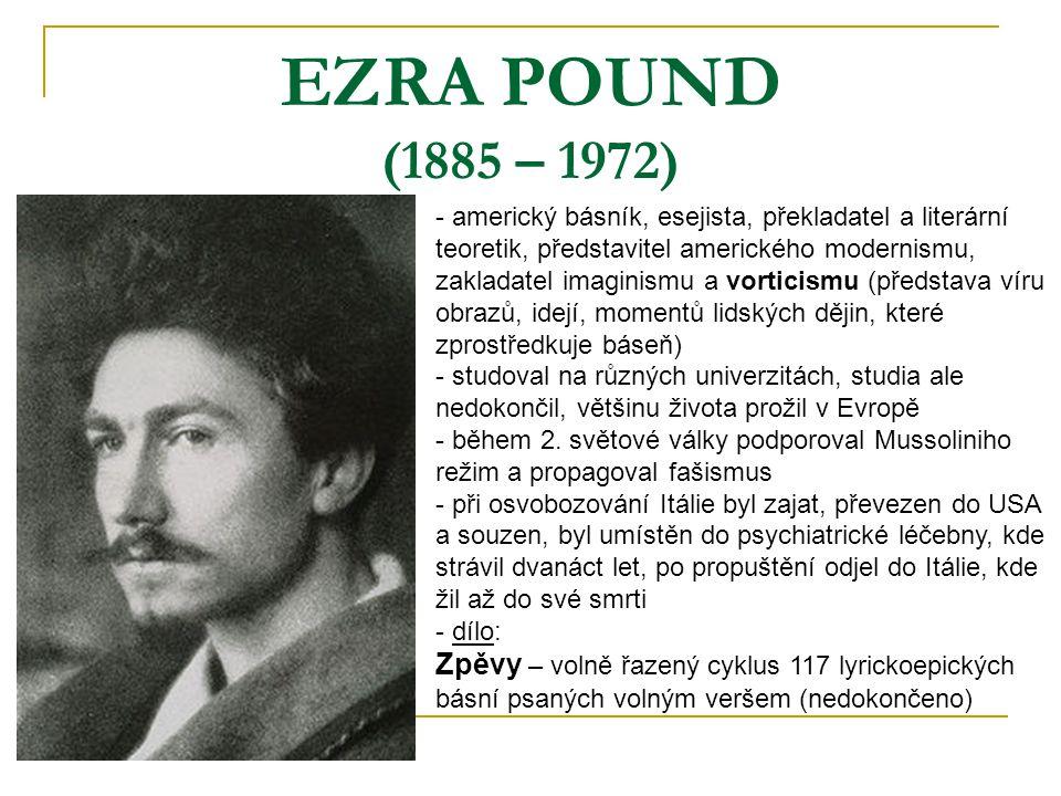 EZRA POUND (1885 – 1972)