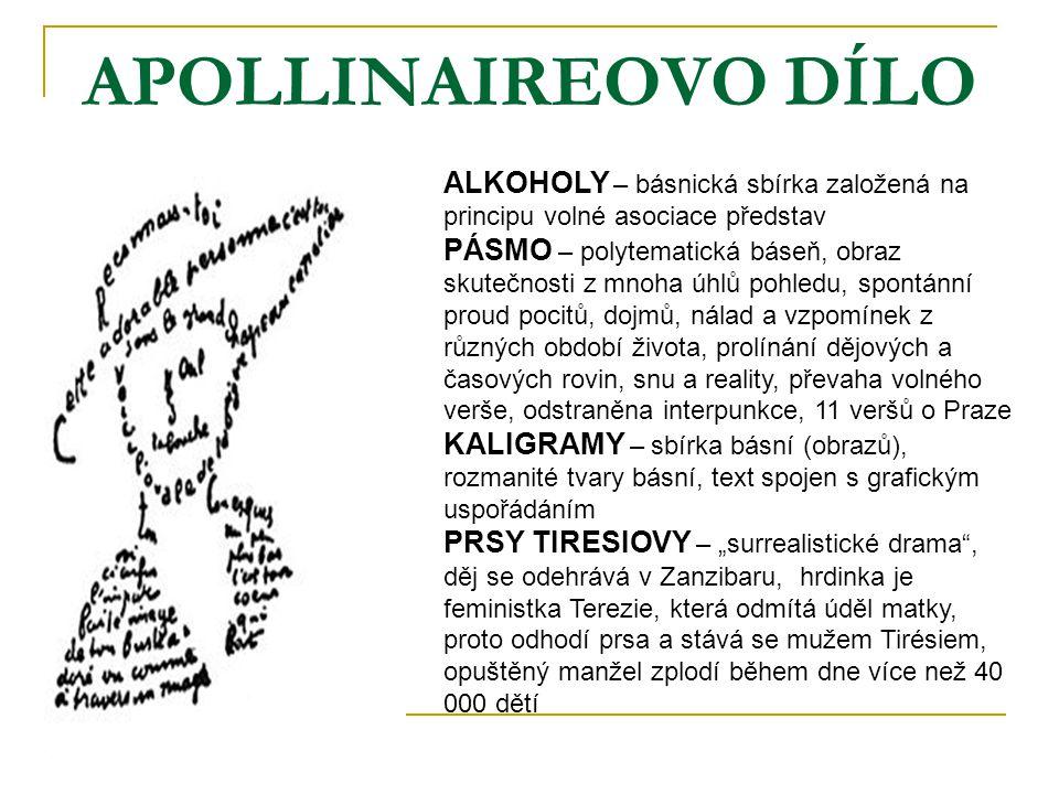 APOLLINAIREOVO DÍLO ALKOHOLY – básnická sbírka založená na