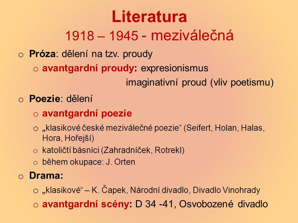 Literatura 1918 – 1945 - meziválečná