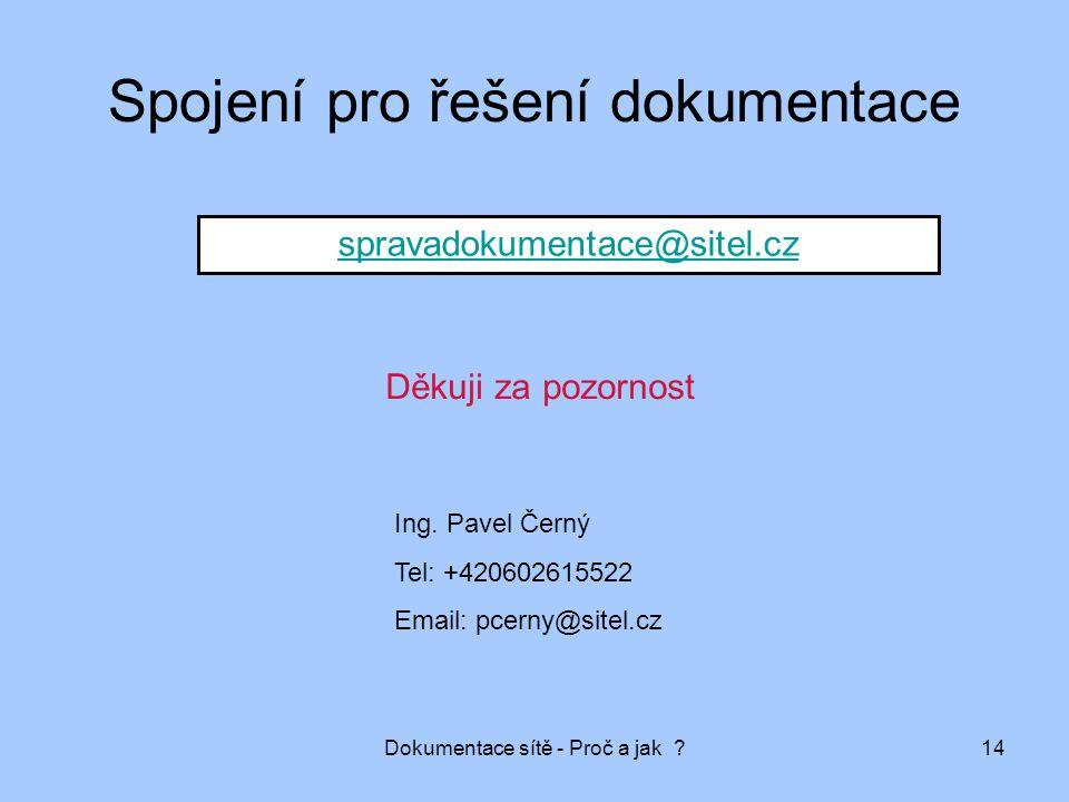 Spojení pro řešení dokumentace
