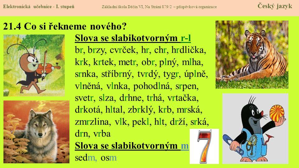 21.4 Co si řekneme nového Slova se slabikotvorným r-l