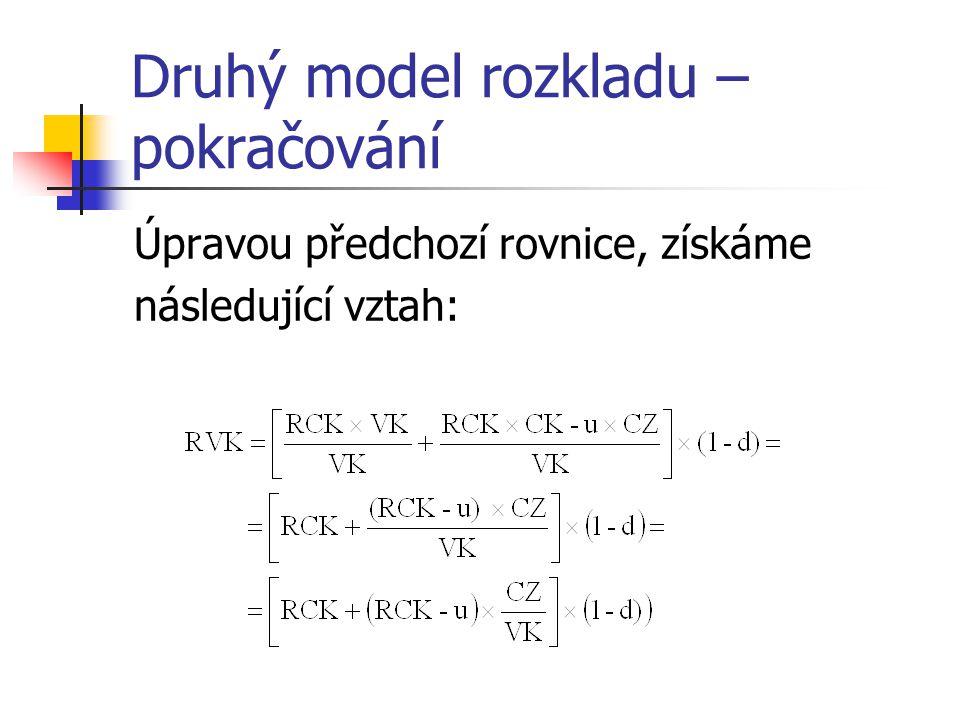 Druhý model rozkladu – pokračování