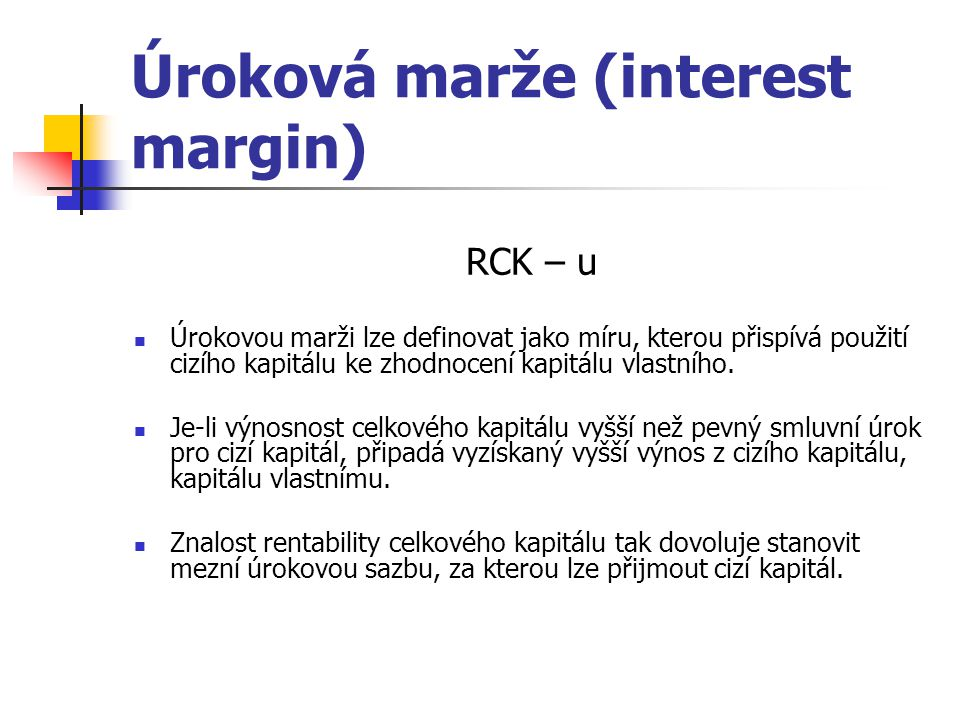 Úroková marže (interest margin)