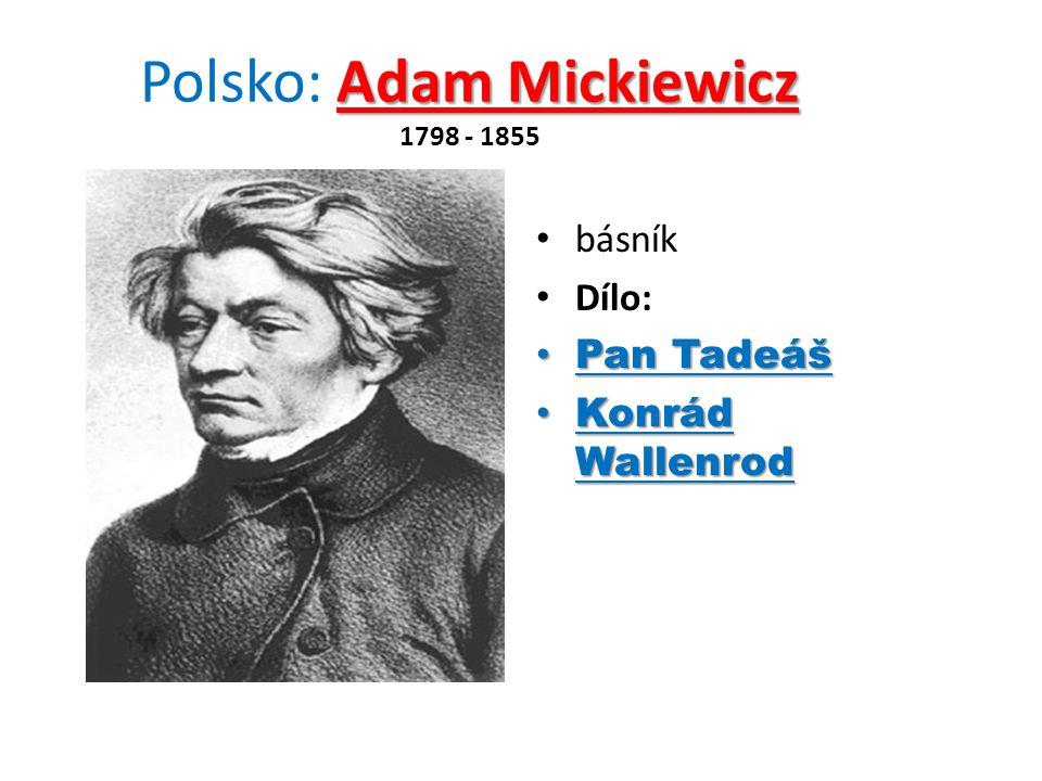 Polsko: Adam Mickiewicz 1798 - 1855