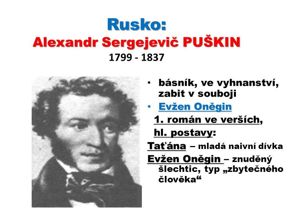 Rusko: Alexandr Sergejevič PUŠKIN 1799 - 1837