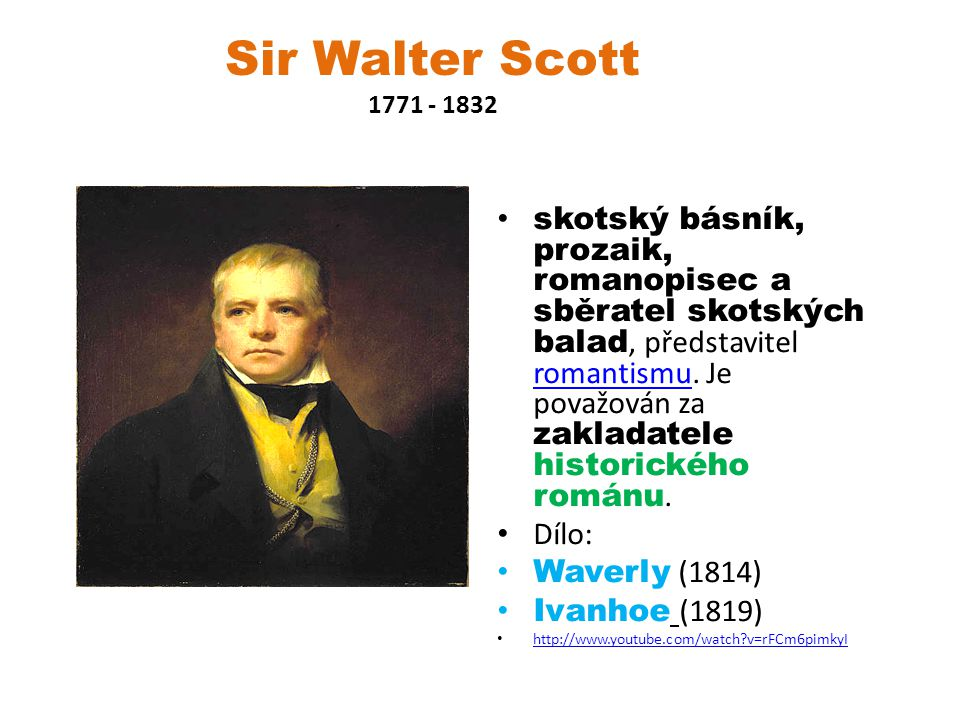 Sir Walter Scott 1771 - 1832