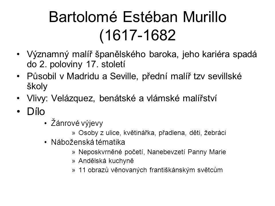 Bartolomé Estéban Murillo (1617-1682