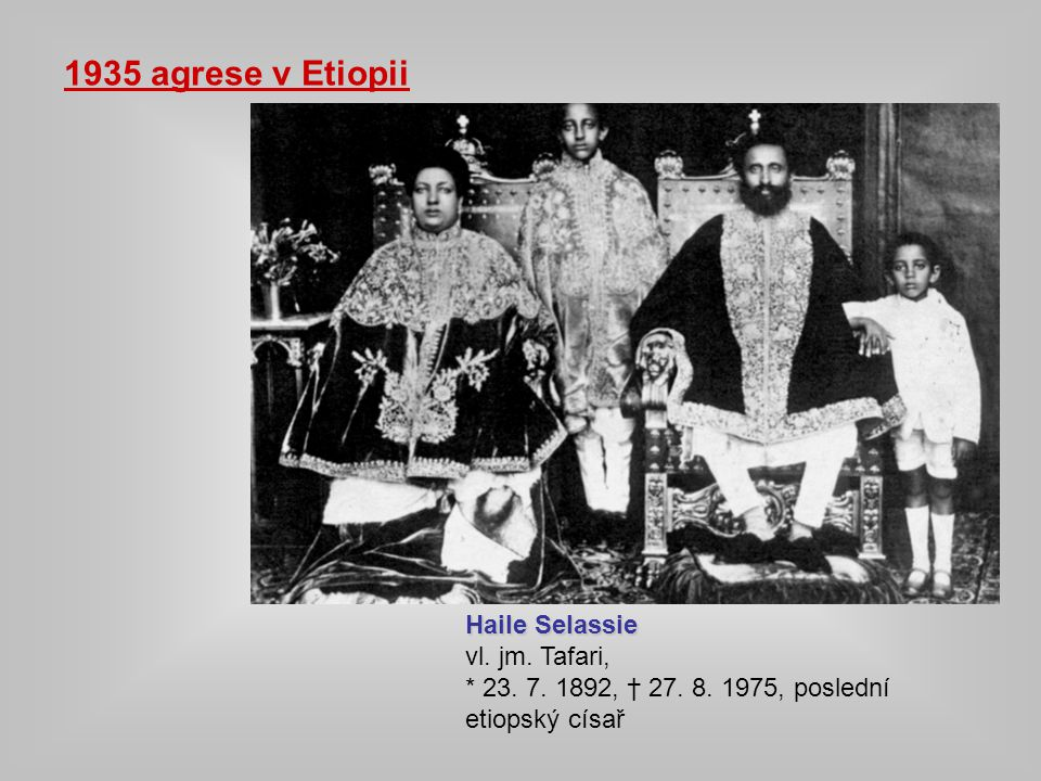 1935 agrese v Etiopii Haile Selassie vl. jm. Tafari,