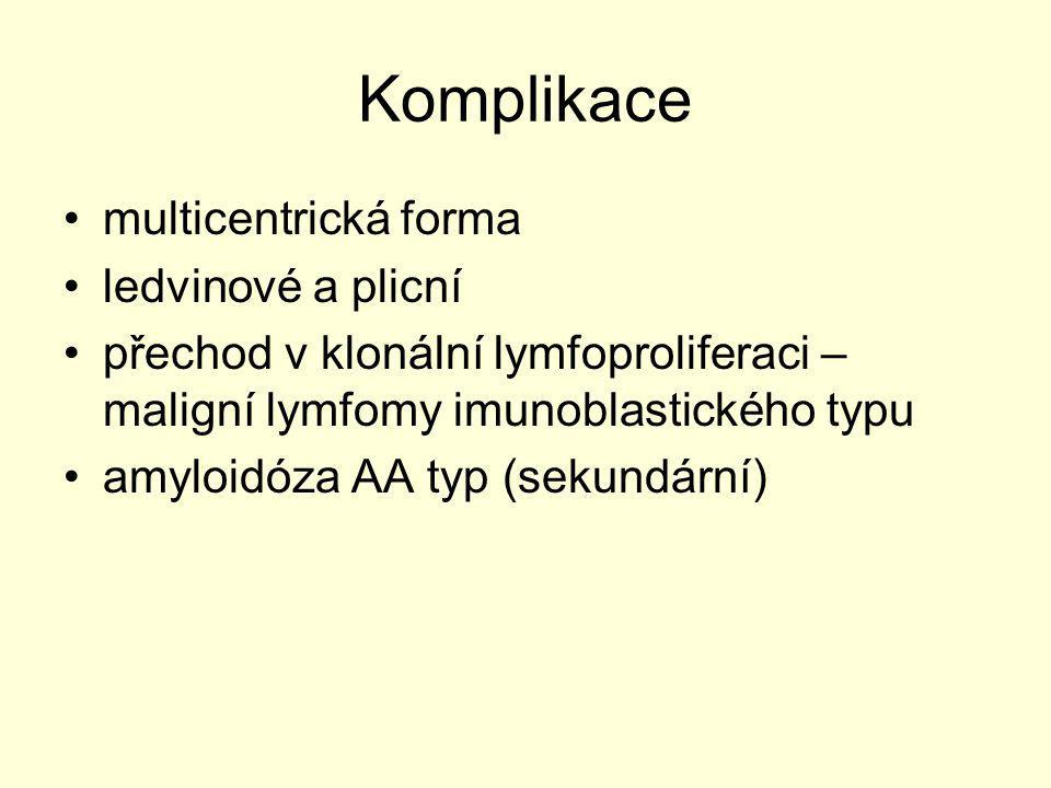 Komplikace multicentrická forma ledvinové a plicní