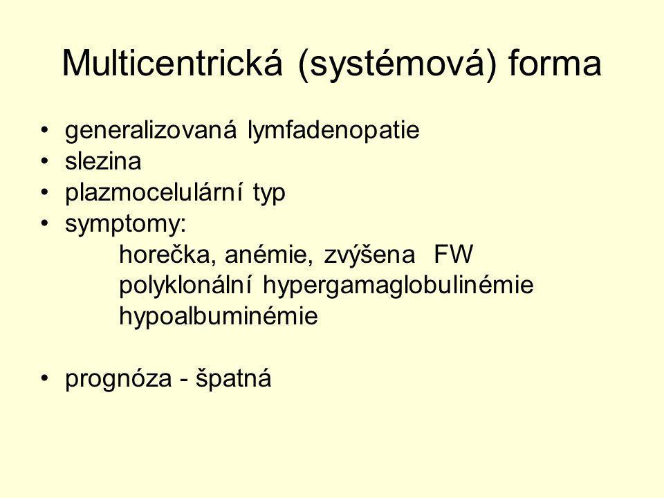 Multicentrická (systémová) forma