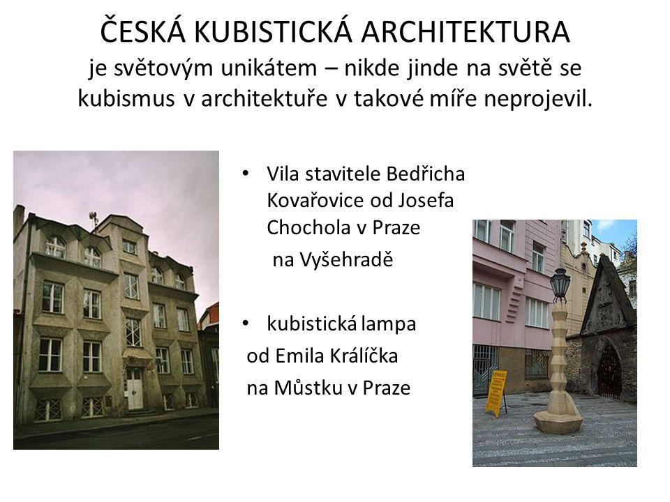 ČESKÁ KUBISTICKÁ ARCHITEKTURA je světovým unikátem – nikde jinde na světě se kubismus v architektuře v takové míře neprojevil.