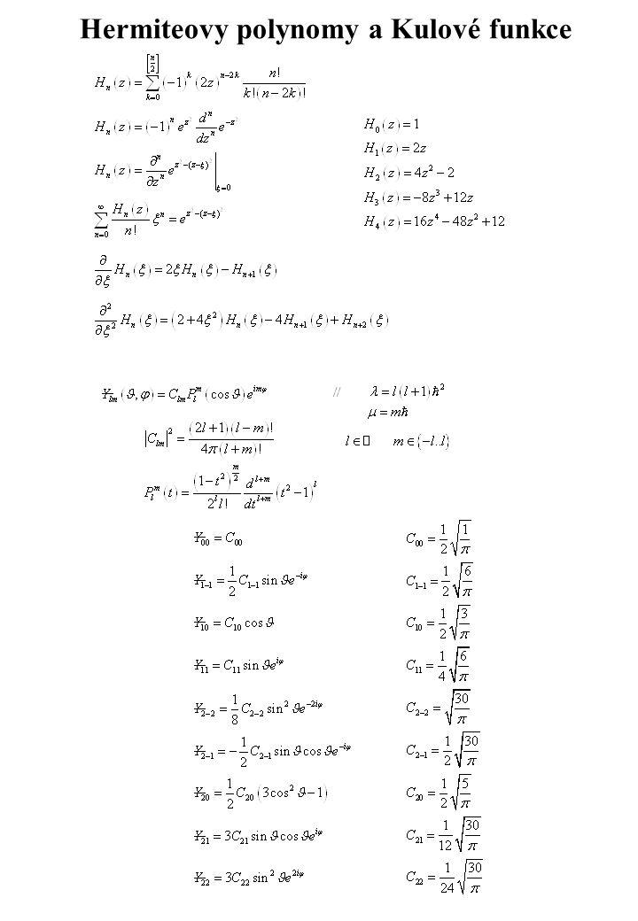 Hermiteovy polynomy a Kulové funkce