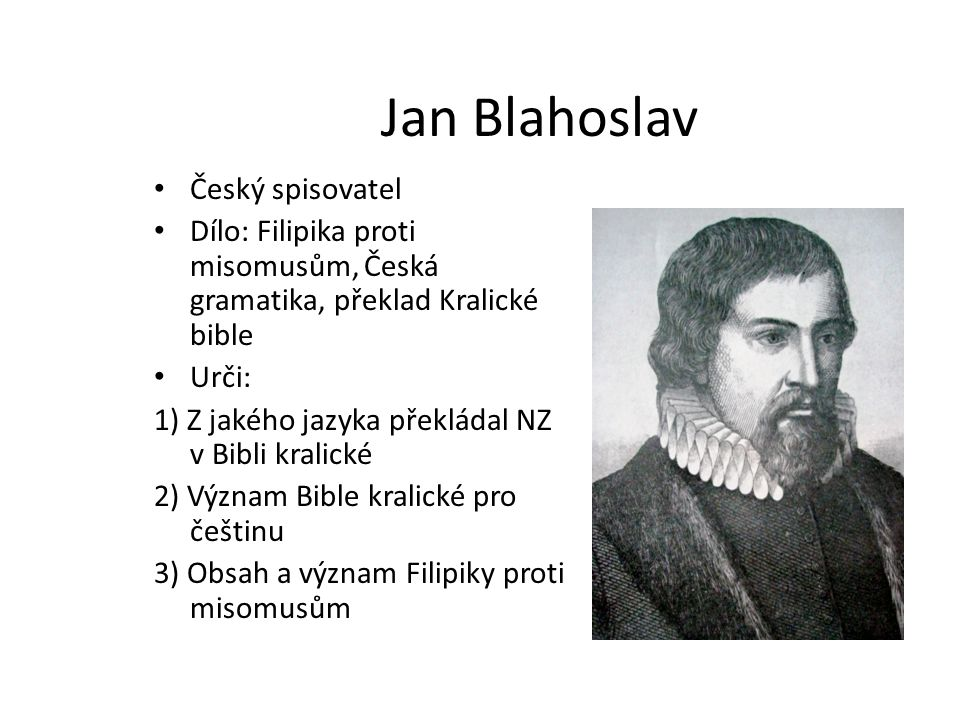 Jan Blahoslav Český spisovatel