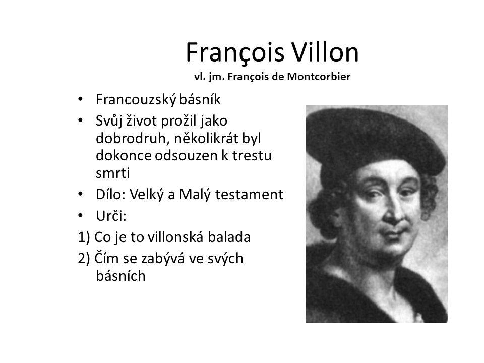 François Villon vl. jm. François de Montcorbier