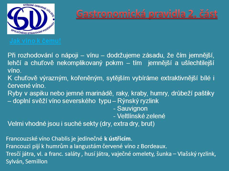 Gastronomická pravidla 2. část