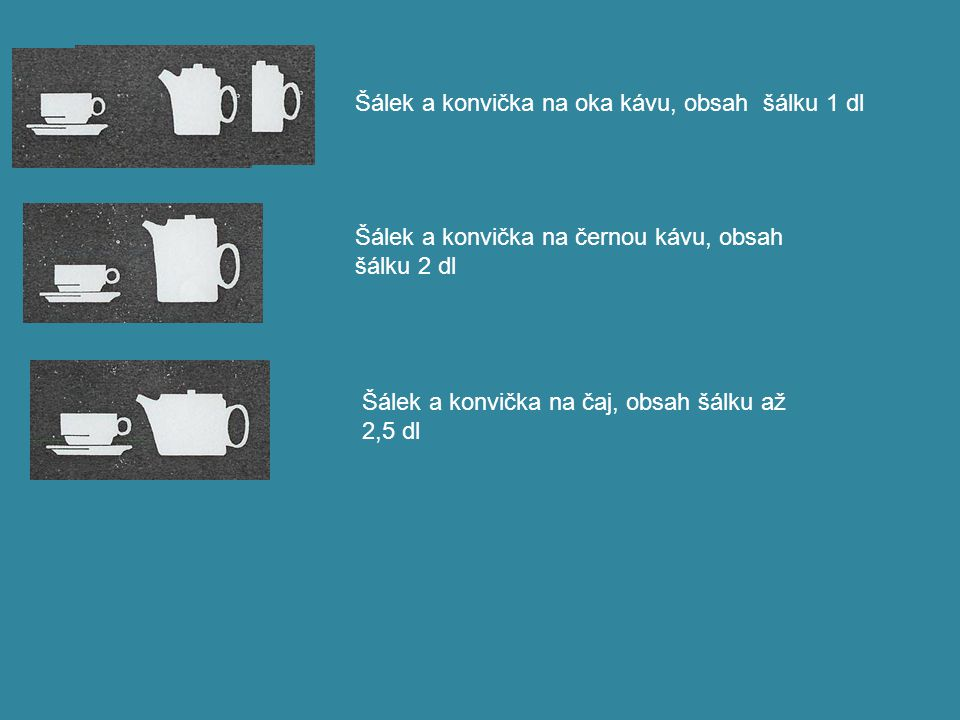 Šálek a konvička na oka kávu, obsah šálku 1 dl