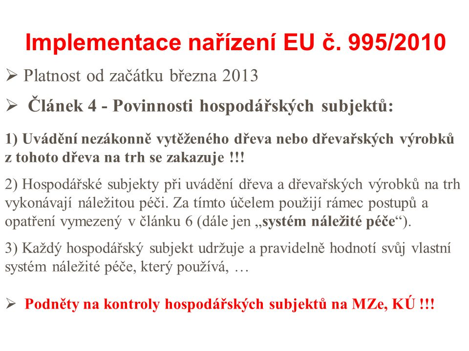 Implementace nařízení EU č. 995/2010