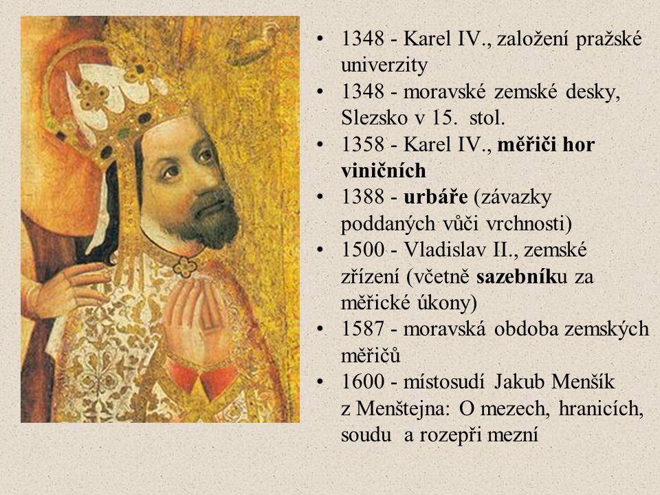 1348 - Karel IV., založení pražské univerzity