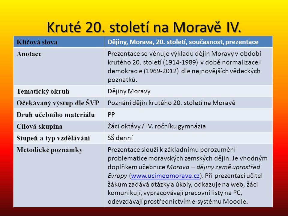 Kruté 20. století na Moravě IV.