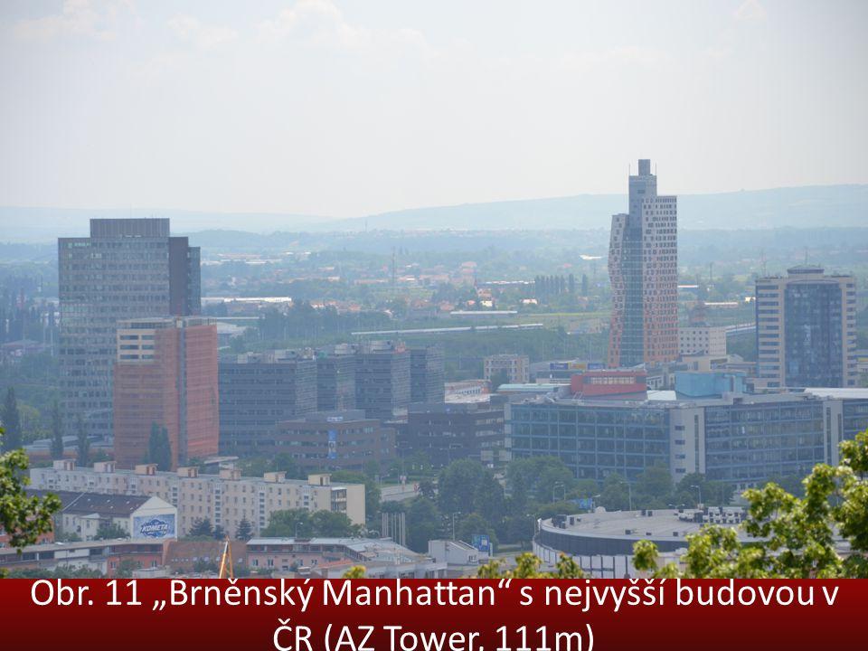 """Obr. 11 """"Brněnský Manhattan s nejvyšší budovou v ČR (AZ Tower, 111m)"""
