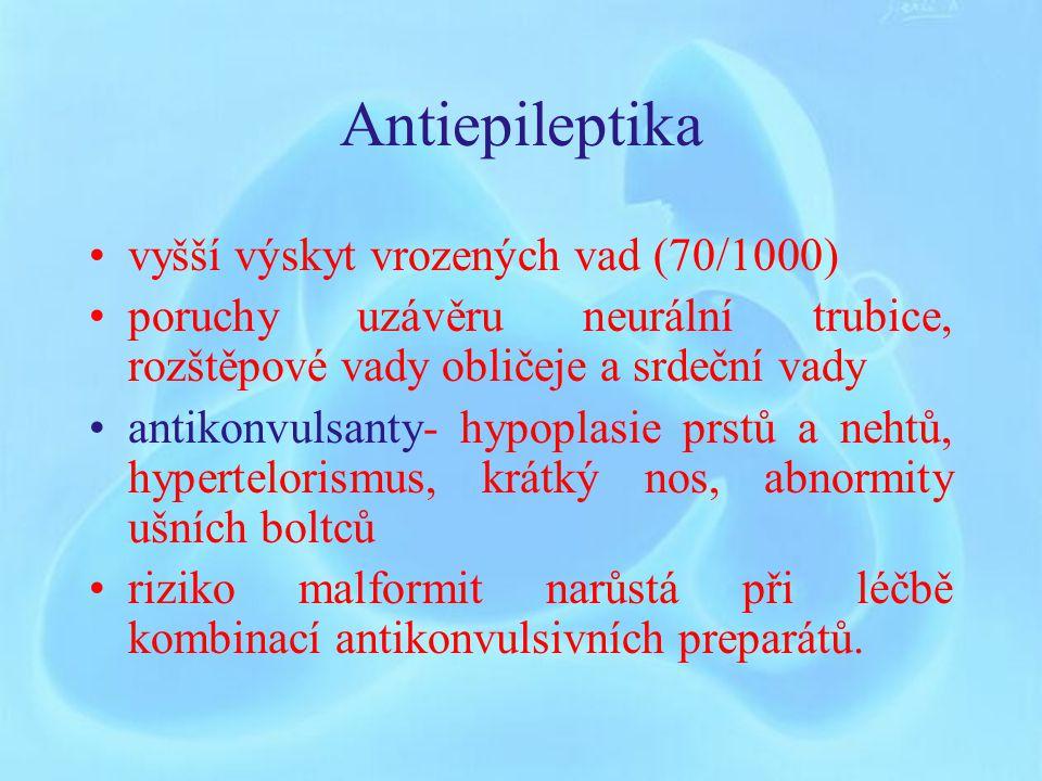 Antiepileptika vyšší výskyt vrozených vad (70/1000)