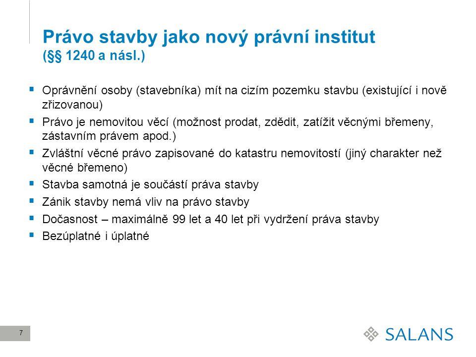 Právo stavby jako nový právní institut (§§ 1240 a násl.)