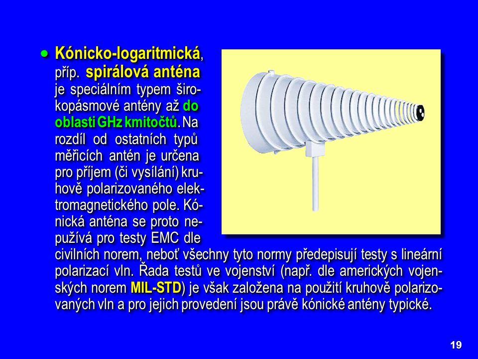 Kónicko-logaritmická,. příp. spirálová anténa