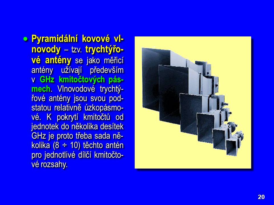Pyramidální kovové vl-novody – tzv