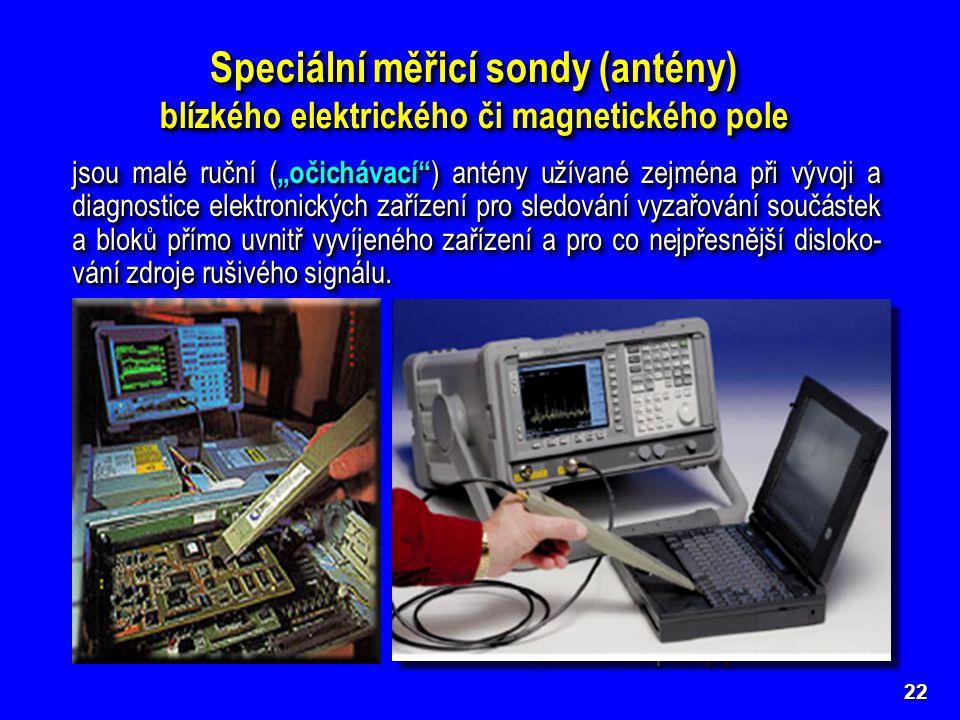 Speciální měřicí sondy (antény)
