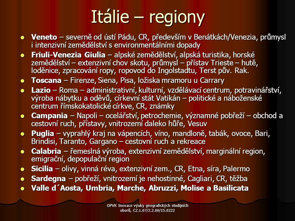 Itálie – regiony Veneto – severně od ústí Pádu, CR, především v Benátkách/Venezia, průmysl i intenzivní zemědělství s environmentálními dopady.