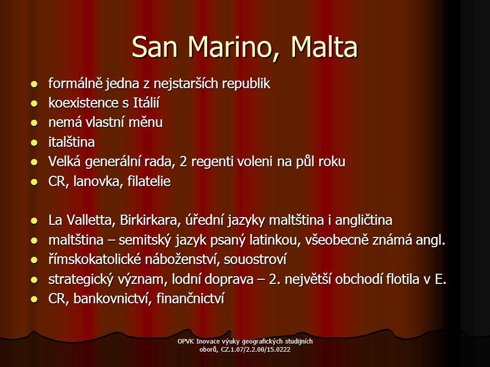 San Marino, Malta formálně jedna z nejstarších republik