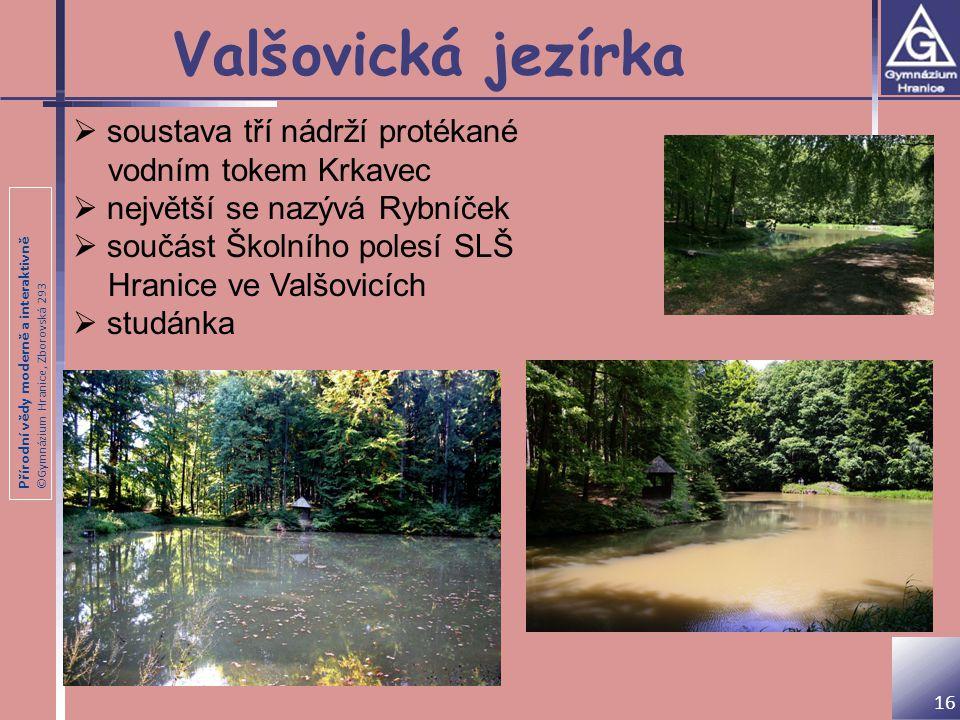 Valšovická jezírka soustava tří nádrží protékané vodním tokem Krkavec