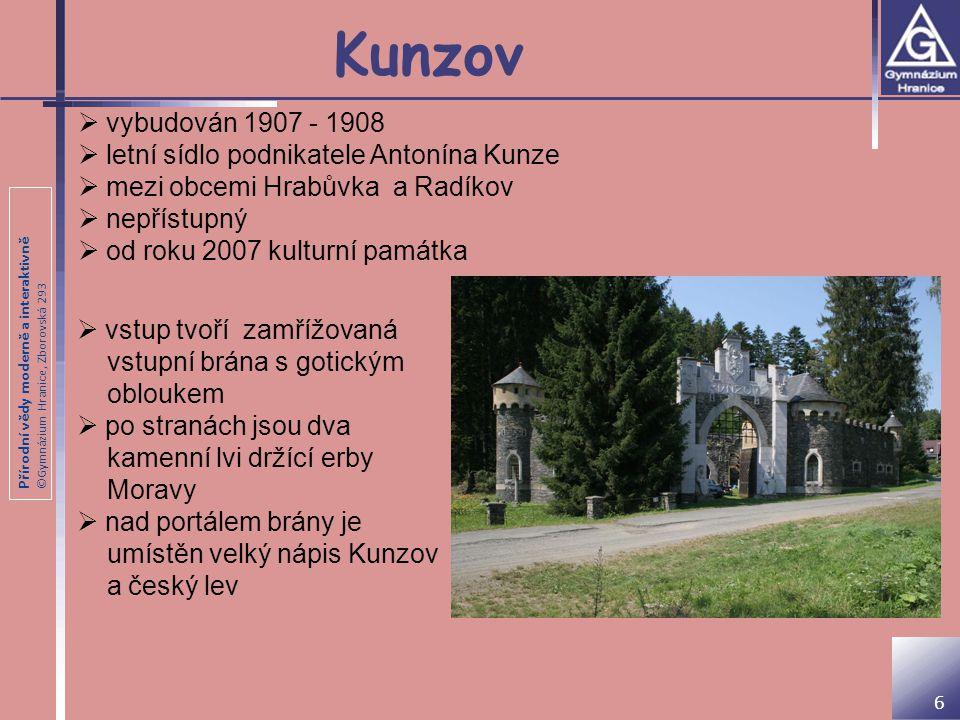 Kunzov vybudován 1907 - 1908 letní sídlo podnikatele Antonína Kunze