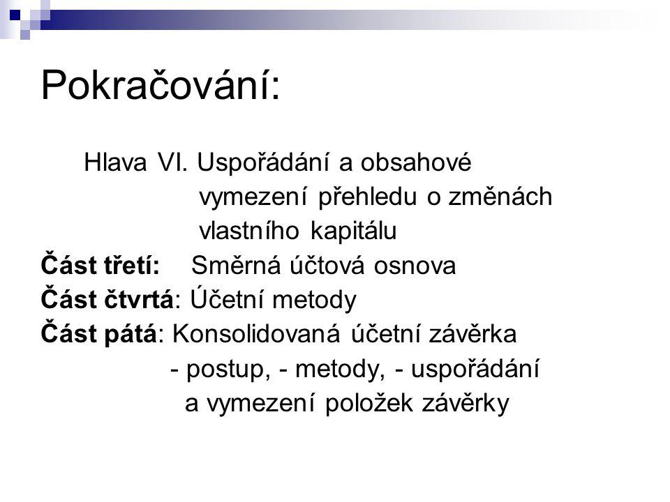 Pokračování: Hlava VI. Uspořádání a obsahové
