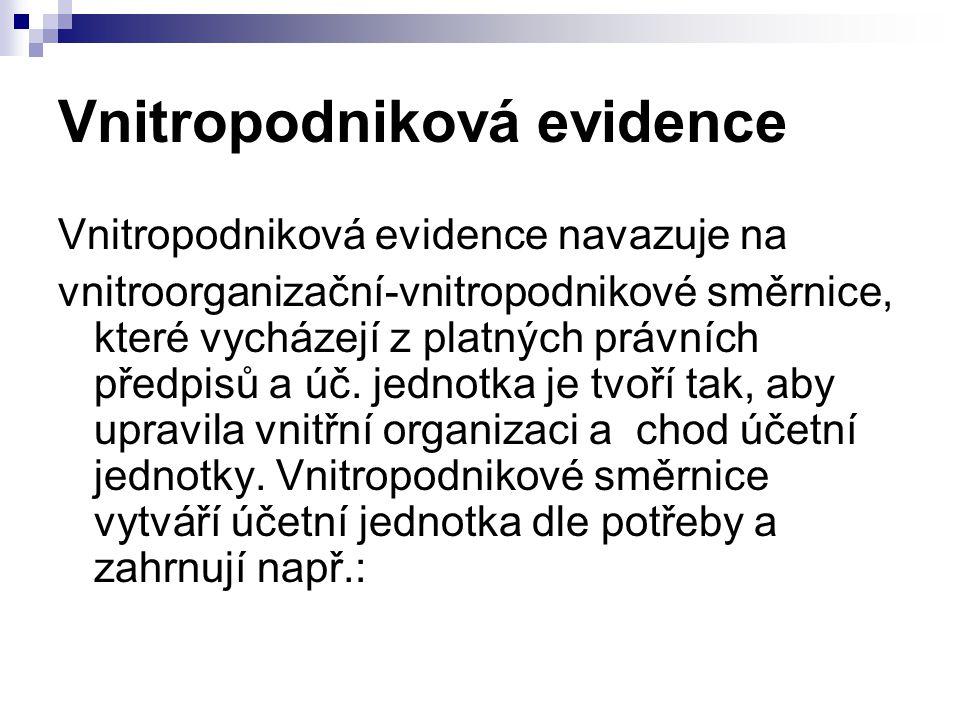 Vnitropodniková evidence