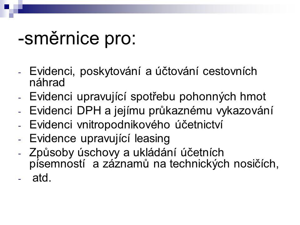-směrnice pro: Evidenci, poskytování a účtování cestovních náhrad