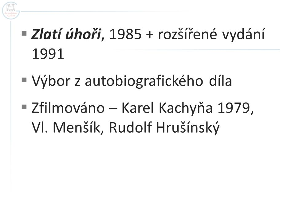 Zlatí úhoři, 1985 + rozšířené vydání 1991