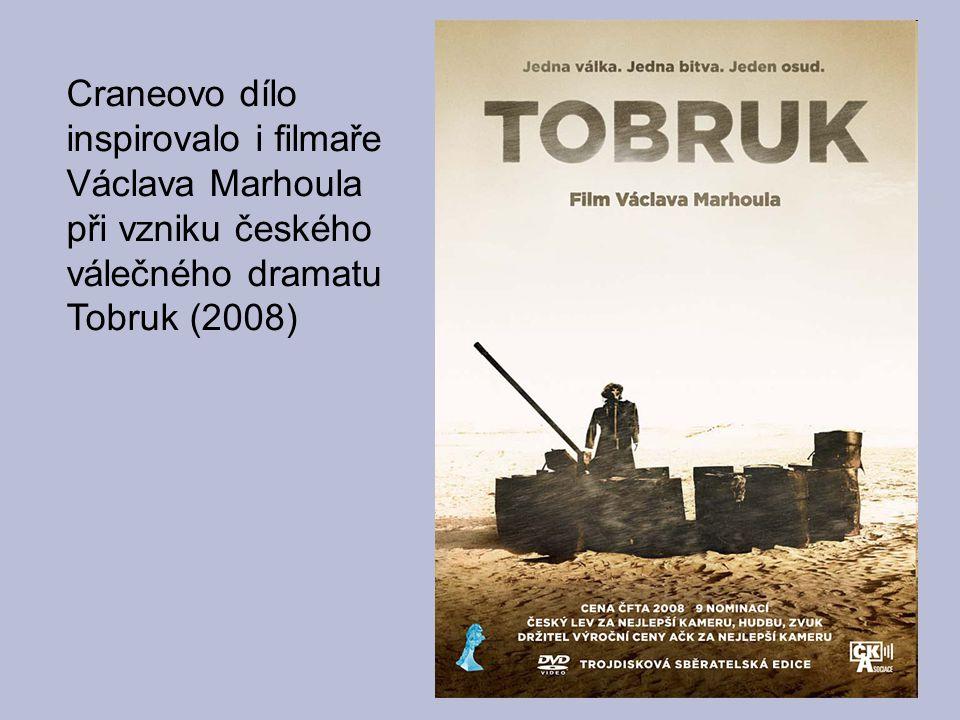 Craneovo dílo inspirovalo i filmaře Václava Marhoula při vzniku českého válečného dramatu Tobruk (2008)