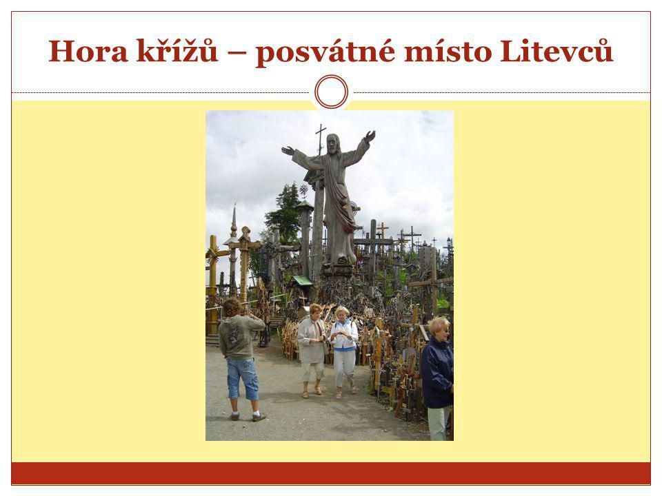Hora křížů – posvátné místo Litevců