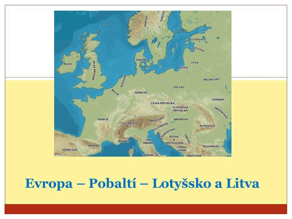 Evropa – Pobaltí – Lotyšsko a Litva